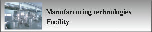 Manufacturing technologies / facility